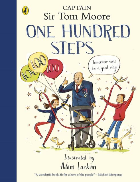 One Hundred Steps: The Story of Captain Sir Tom Moore - 01/10/2020