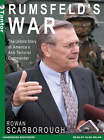 Rumsfeld's War: The Untold Story of America's Anti-terrorist Commander by Rowan Scarborough (CD-Audio, 2004)