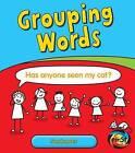 Grouping Words: Sentences by Anita Ganeri (Hardback, 2012)