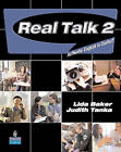 Real Talk 2: Authentic English in Context by Lida Baker, Judith Tanka (Paperback, 2007)
