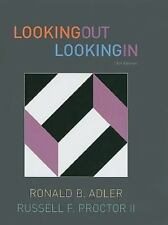 Looking Out, Looking In, 13th Edition (Available Titles CourseMate) Adler, Rona