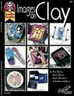 Images on Clay by Dayle Doroshow, Gwen Gibson, Barbara McGuire, Nan Roche (Paperback / softback)
