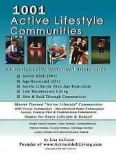 1001 Active Lifestyle Communities : By the Owner of Www. ActiveAdultLiving....
