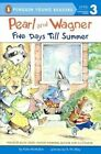 Pearl and Wagner: Five Days Till Summer by Kate McMullan (Hardback, 2014)