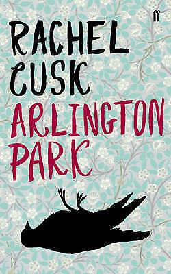 1 of 1 - Cusk, Rachel, Arlington Park, Very Good Book