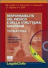 Responsabilità del Medico e delle Struttura Sanitaria. Con CD-ROM