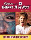 Unbelievable Bodies by Mason Crest Publishers (Hardback, 2014)
