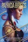 Shifting Shadows: Stories from the World of Mercy Thompson by Patricia Briggs (Paperback / softback, 2015)