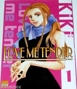 Love me tender Tome 6 - Kiki