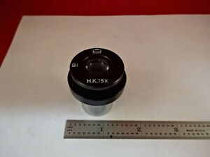 MICROSCOPE-PART-EYEPIECE-OCULAR-UNKNOWN-MAKER-H-K-15X-OPTICS-AS-IS-M2-B-67
