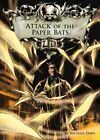 Attack of the Paper Bats by Michael S. Dahl (Hardback, 2009)