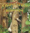 A Rainforest Habitat by Molly Aloian, Bobbie Kalman (Paperback, 2006)