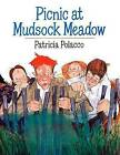 Picnic at Mudsock Meadow by Patricia Polacco (Paperback, 2009)
