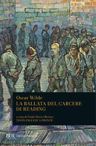 La ballata del carcere di Reading. Testo inglese a fronte - Wilde Oscar