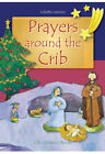Prayers Around the Crib by Juliette Levivier (Hardback, 2007)