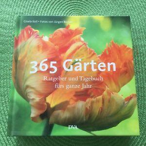 365 Gärten - Ratgeber und Tagebuch fürs ganze Jahr *Ein Begleiter durch das Jahr - Oberfranken, Deutschland - 365 Gärten - Ratgeber und Tagebuch fürs ganze Jahr *Ein Begleiter durch das Jahr - Oberfranken, Deutschland