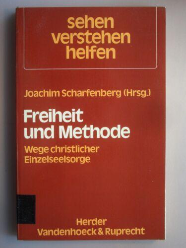 1 von 1 - Joachim Scharfenberg, Freiheit und Methode, Wege christlicher Einzelseelsorge