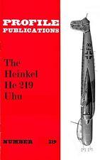 HEINKEL He 219 UHU: PROFILE #219/ 24 + 9 PAGES + A3 FOLDOUT/ NEW PRINT FACSIMILE