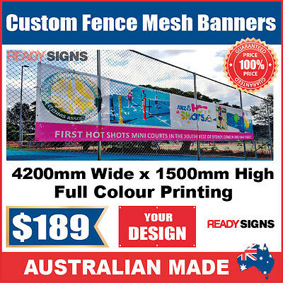 Custom Outdoor Fence Mesh Banner Sign Wrap - 4200mmW x 1500mmH - Australian Made
