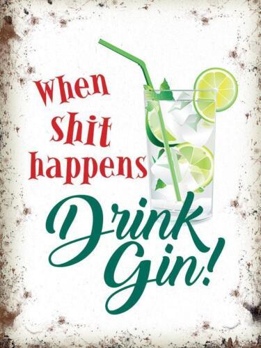 When Sh*t Happens Funny G/&T Gin Tonic Fridge Magnet Drink Gin!