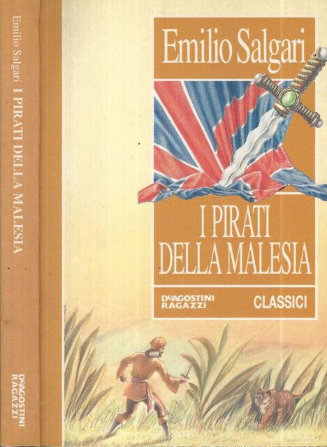I pirati della Malesia. . Emilio Salgari. 1994. .