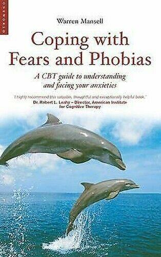 Coping mit Ängste und Phobien: A Cbt Guide To Understanding Gerichteter Ihre Anx