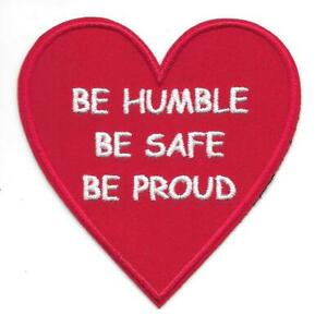 """3"""" Red Heart Be Humble Be Safe Be Proud Iron on Sew on Patch"""