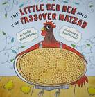 The Little Red Hen and the Passover Matzah by Leslie Kimmelman (Hardback, 2010)