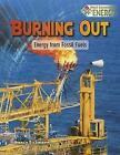 Energy from Fossil Fuels von Nancy Dickmann (2016, Taschenbuch)