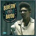 Various Artists - Bluesin' By the Bayou (2013)
