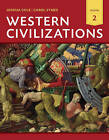 Western Civilizations: Their History & Their Culture: v. 2 by Carol Symes, Joshua Cole (Paperback, 2013)