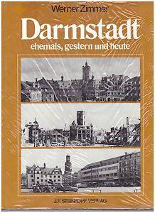 034-Darmstadt-ehemals-gestern-und-heute-034-von-Werner-Zimmer-Verlag-Steinkopf