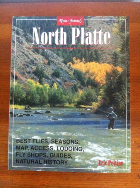 River Journal Ser.: North Platte by Eric A. Pettine (1999, Trade Paperback)
