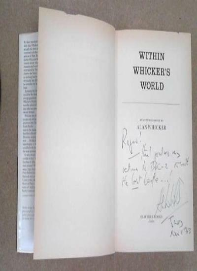 Within Whicker's World: An Autobiography,Alan Whicker