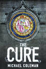 The Cure by Michael Coleman (Hardback, 2007)