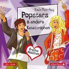 Freche Mädchen: Popstars & andere Katastrophen von Bianka Minte-König (2013)