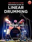 One Step at a Time: Beginners Guide to Linear Drumming by Liam McGorry (Paperback / softback, 2012)