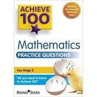 Achieve 100 Maths Practice Questions by Steph King (Paperback, 2015)