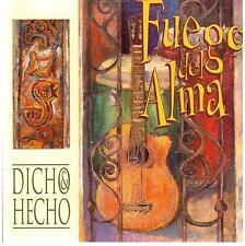 FUEGO DEL ALMA / Dicho &  Hecho
