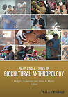New Directions in Biocultural Anthropology by John Wiley & Sons Inc (Hardback, 2016)