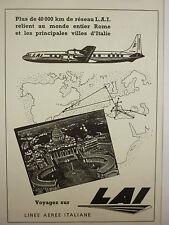 7/1957 PUB LAI LINEE AEREE ITALIANE ROME ROMA ITALIA AIRLINER ORIGINAL FRENCH AD