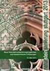 Natursteinsanierung Stuttgart 2013 (2013, Taschenbuch)