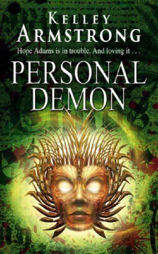Personal Demon: Number 8 in series (Otherworld) By Kelley Armst .9781841496955
