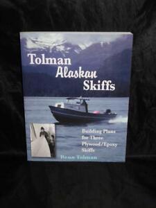 Tolman Alaskan Skiffs Plywood Epoxy Boat Building Plants Homer Alaska w Cabins