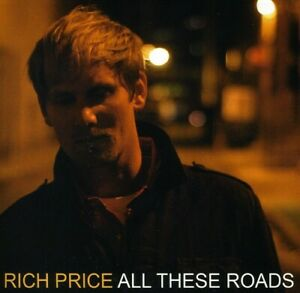 Rich Price - All These Roads [New CD]
