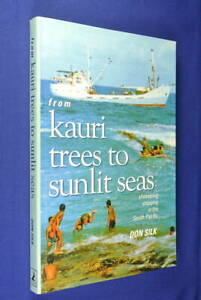 FROM-KAURI-TREES-TO-SUNLIT-SEAS-Don-Silk-SHOESTRING-SHIPPING-IN-SOUTH-PACIFIC