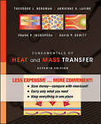 Fundamentals of Heat and Mass Transfer, Binder Version by Frank P Incropera, Theodore L Bergman, Adrienne S Lavine, David P DeWitt (Loose-leaf, 2011)