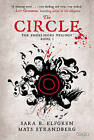 The Circle by Sara B Elfgren, Mats Strandberg (Paperback / softback, 2014)