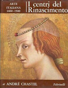 CHASTEL-Andre-a-cura-di-I-centri-del-Rinascimento-Arte-italiana-1460-1500