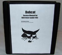 Bobcat 463 Skid Steer Loader Service Manual